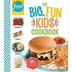 Food Network Magazine the Big, Fun Kids Cookbook - (Hardcover)