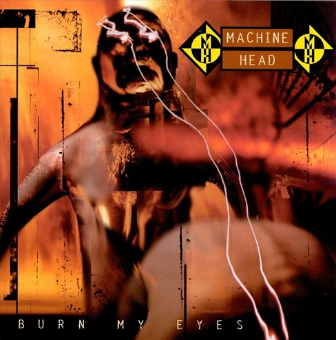Machine head - Burn my eyes (CD) - image 1 of 1