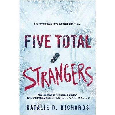 Five Total Strangers - by Natalie D. Richards (Paperback)
