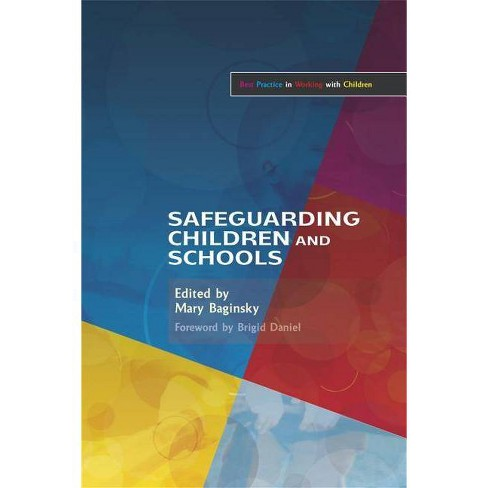 Safeguarding Children and Schools - (Best Practice in Working with Children) by  Mary Baginsky - image 1 of 1