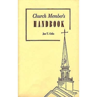 Church Members Handbook - by  Joe T Odle (Paperback)