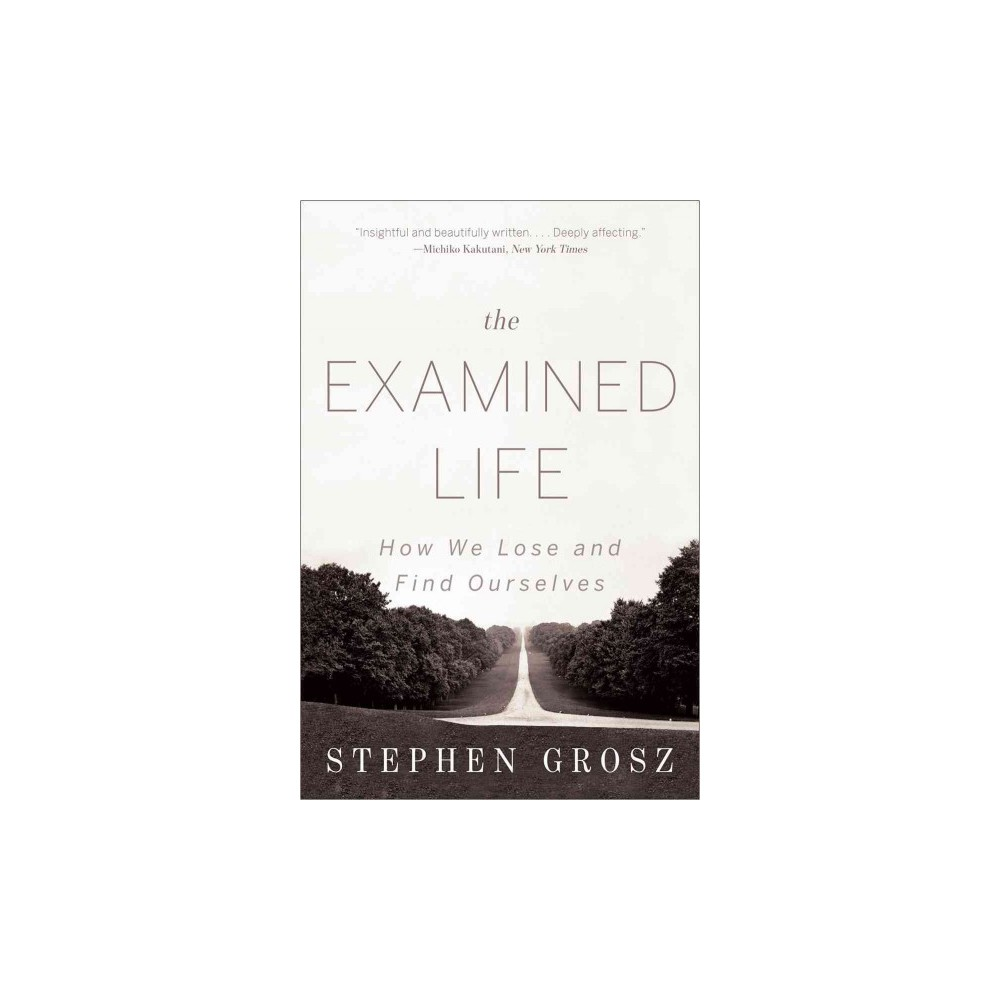 The Examined Life (Reprint) (Paperback)