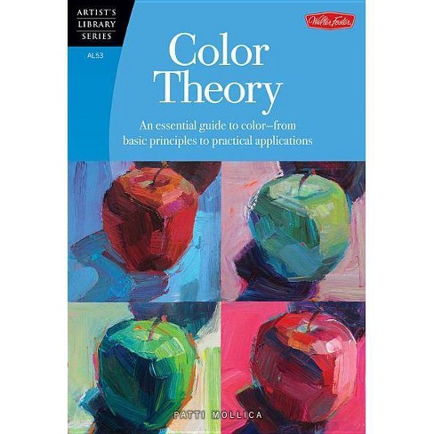 Color Theory - (Artist's Library (Paperback)) by  Patti Mollica (Paperback) - image 1 of 1