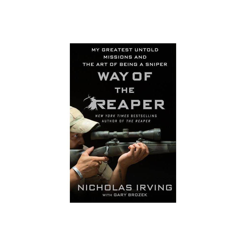 Way Of The Reaper By Nicholas Irving Gary Brozek Paperback