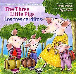 Three Little Pigs / Los Tres Cerditos - Bilingual (Paperback)