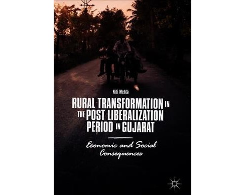 Rural Transformation in the Post Liberalization Period in Gujarat : Economic and Social Consequences - image 1 of 1