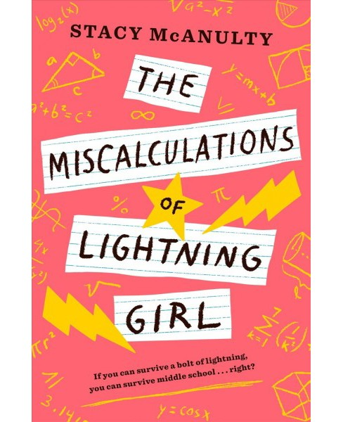 Miscalculations of Lightning Girl -  by Stacy McAnulty (Hardcover) - image 1 of 1