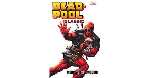 Deadpool Classic 11 : Merc With a Mouth (Paperback) (Victor Gischler) - image 1 of 1