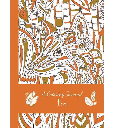 Coloring Journal Fox (Hardcover) (Editors of Thunder Bay) - image 1 of 1
