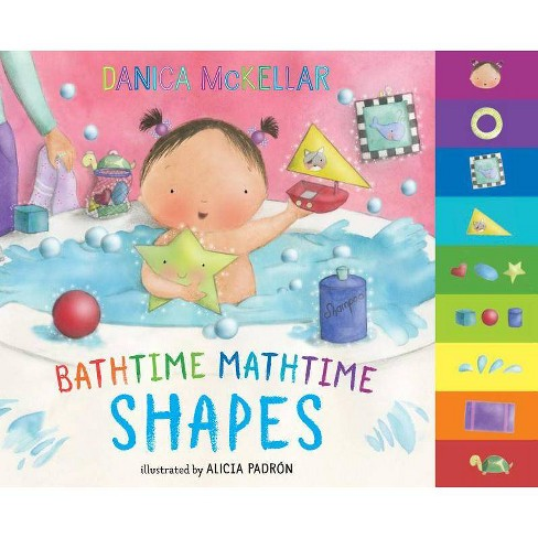 Bathtime Mathtime: Shapes - by  Danica McKellar (Board_book) - image 1 of 1
