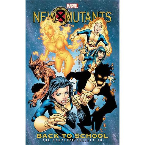 New Mutants: Back to School - The Complete Collection - (Paperback) - image 1 of 1