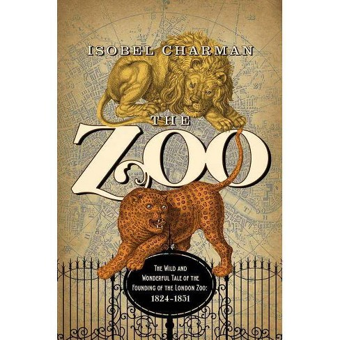 The Zoo - by  Isobel Charman (Paperback) - image 1 of 1