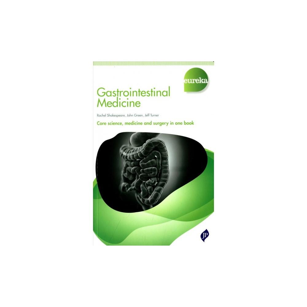 Gastrointestinal Medicine (Paperback) (Rachel Shakespeare & M.D. Jeff Turner & M.D. John Green)