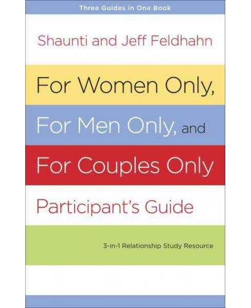 For Women Only, For Men Only and For Couples Only Participant's Guide (Paperback) - image 1 of 1