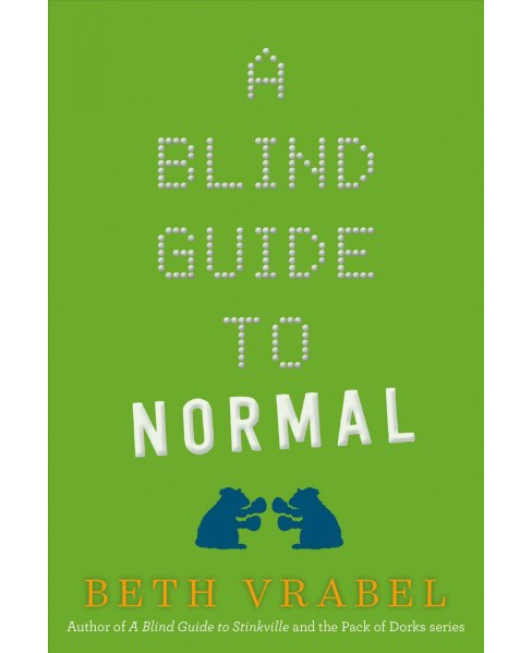 Blind Guide to Normal -  Reprint by Beth Vrabel (Paperback) - image 1 of 1