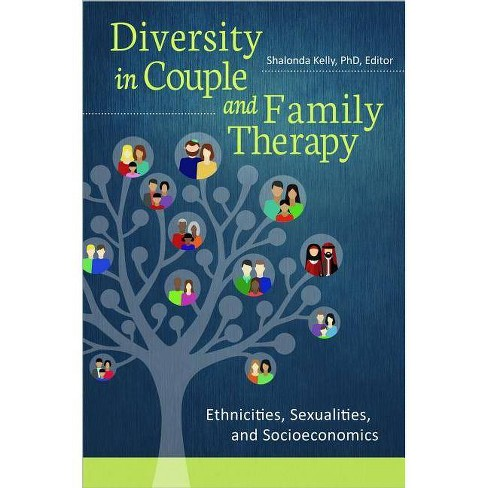 Diversity in Couple and Family Therapy - by  Shalonda Kelly (Paperback) - image 1 of 1