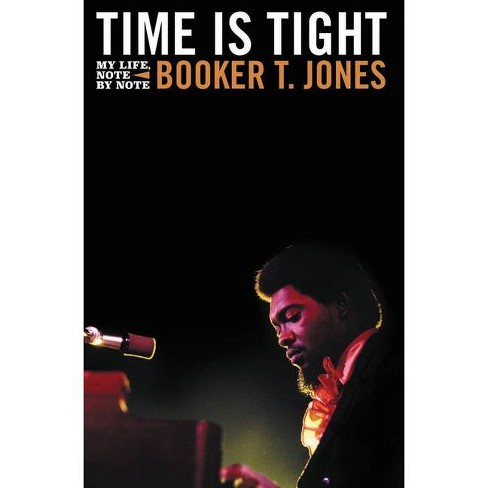 Time Is Tight - by  Booker T Jones (Hardcover) - image 1 of 1