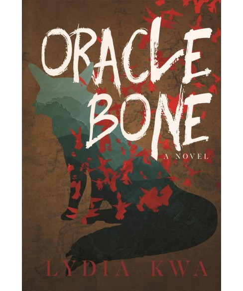 Oracle Bone (Paperback) (Lydia Kwa) - image 1 of 1