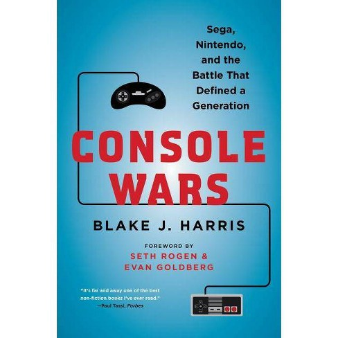 Console Wars - by  Blake J Harris (Paperback) - image 1 of 1