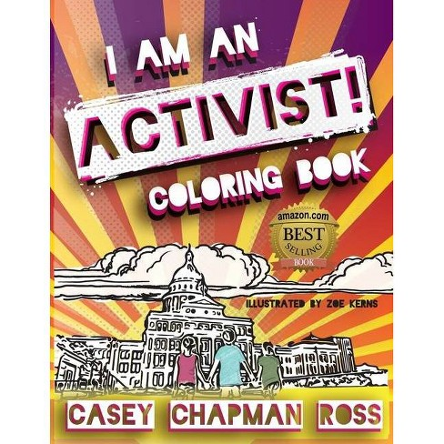 I Am An Activist! - by  Casey Chapman Ross (Paperback) - image 1 of 1