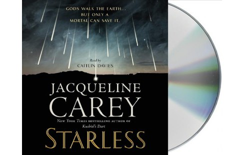 Starless -  Unabridged by Jacqueline Carey (CD/Spoken Word) - image 1 of 1