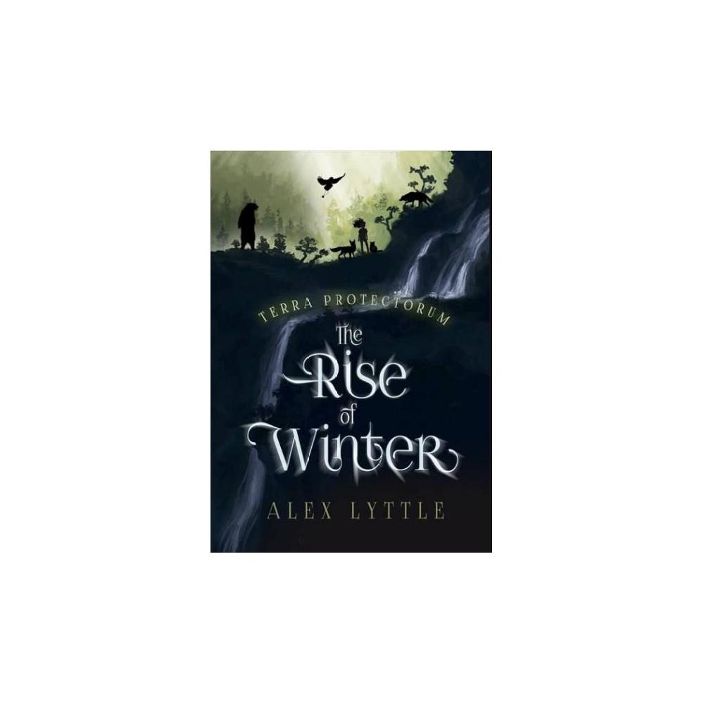 Rise of Winter - (Terra Protectorum) by Alex Lyttle (Paperback)