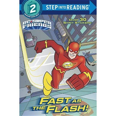 Fast as the Flash! (DC Super Friends) - (Step Into Reading) by  Christy Webster (Paperback)