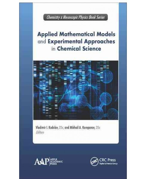 Applied Mathematical Models and Experimental Approaches in Chemical Science (Hardcover) - image 1 of 1