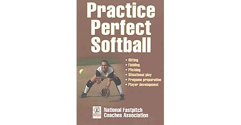 Practice Perfect Softball (Paperback) - image 1 of 1