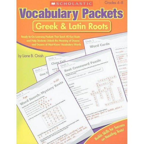 Vocabulary Packets: Greek & Latin Roots - by  Liane Onish (Paperback) - image 1 of 1