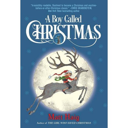 A Boy Called Christmas - by  Matt Haig (Paperback) - image 1 of 1