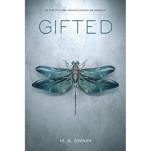Gifted - by  H A Swain (Hardcover) - image 1 of 1