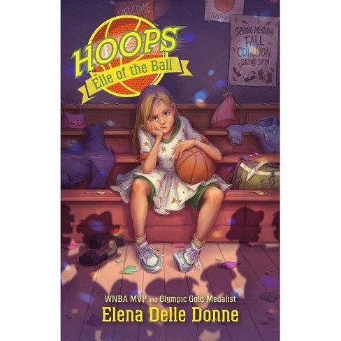 Elle of the Ball - (Hoops) by  Elena Delle Donne (Hardcover) - image 1 of 1