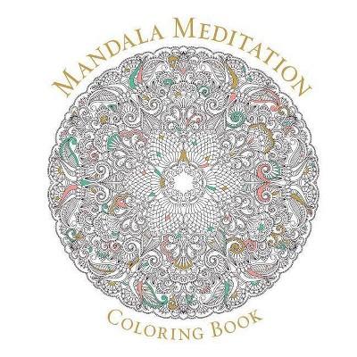 Mandala Meditation Adult Coloring Book (Paperback)