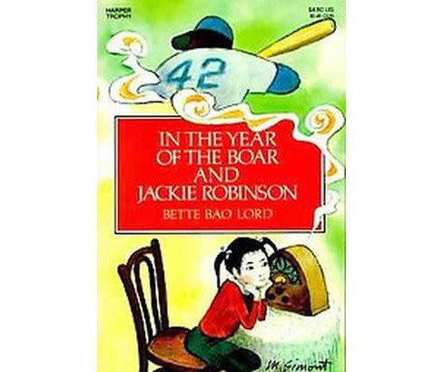 In the Year of the Boar and Jackie Robinson (Paperback) (Bette Lord) - image 1 of 1