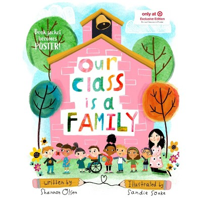 Our Class is a Family - Target Exclusive Edition by Shannon Olsen (Hardcover)