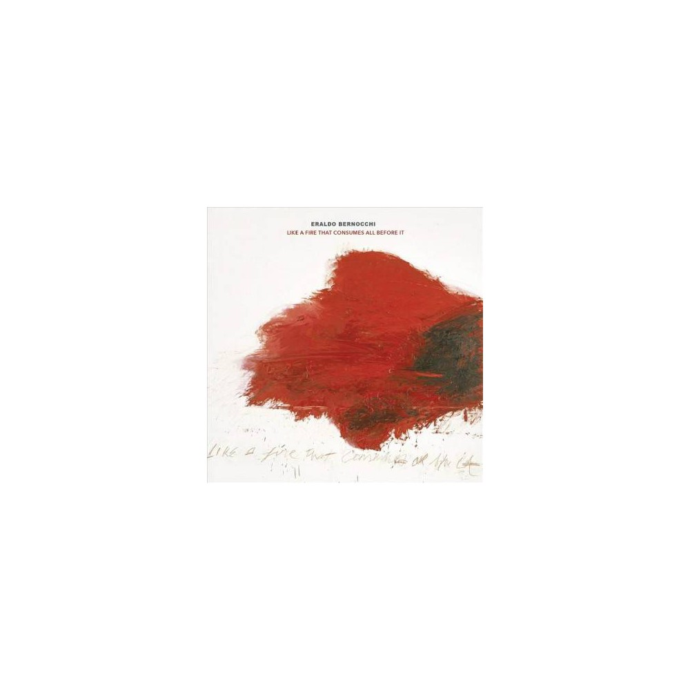 Eraldo Bernocchi - Like A Fire That Consumes All Before (CD)