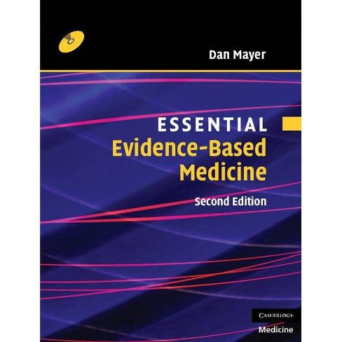 Essential Evidence-Based Medicine - 2nd Edition by  Dan Mayer (Mixed Media Product) - image 1 of 1
