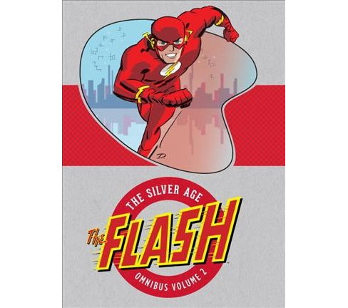 Flash - the Silver Age 2 (Hardcover) (John Broome & Gardner F. Fox & Robert Kanigher) - image 1 of 1