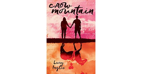 Crow Mountain (Hardcover) (Lucy Inglis) - image 1 of 1