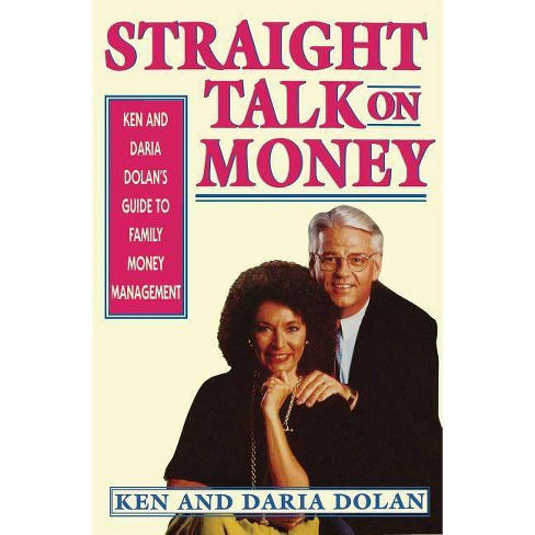 Straight Talk on Money - by  Ken Dolan (Paperback) - image 1 of 1