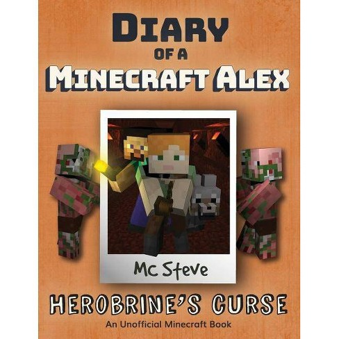Diary of a Minecraft Alex - by  MC Steve (Paperback) - image 1 of 1