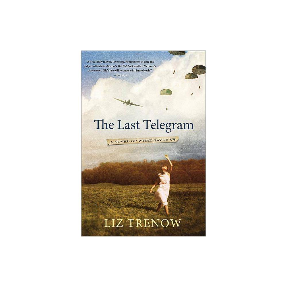 The Last Telegram By Liz Trenow Paperback