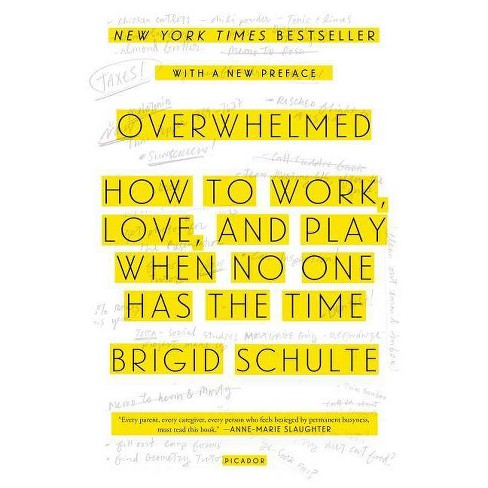 Overwhelmed - by  Brigid Schulte (Paperback) - image 1 of 1