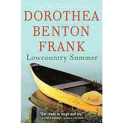 Lowcountry Summer (Reprint) (Paperback) by Dorothea Benton Frank