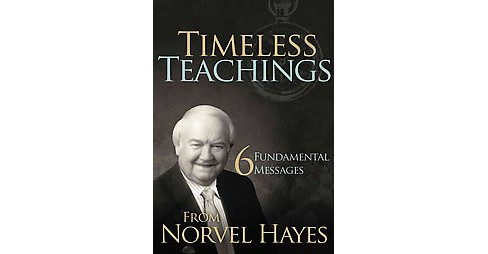 Timeless Teachings (Paperback) (Norvel Hayes) - image 1 of 1