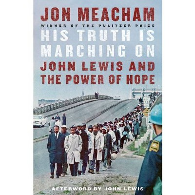His Truth Is Marching on - by Jon Meacham (Hardcover)