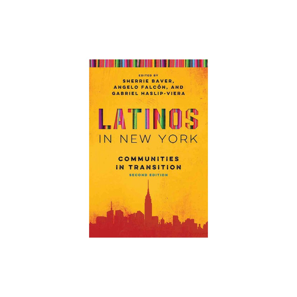 Latinos in New York : Communities in Transition (Paperback)