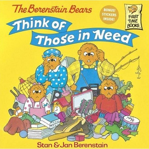 The Berenstain Bears Think of Those in Need - (Berenstain Bears First Time Chapter Books) (Hardcover) - image 1 of 1