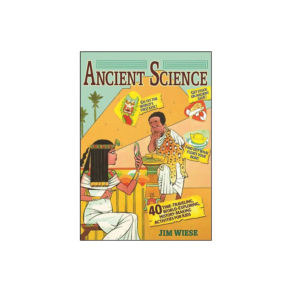 Ancient Science By Jim Wiese Paperback